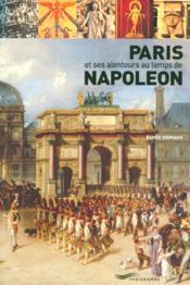 Paris et ses alentours au temps de Napoléon - Couverture - Format classique