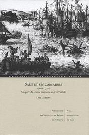 Salé et ses corsaires (1666-1727) ; un port de course marocain ai XVII siècle - Intérieur - Format classique