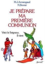 Je prepare ma premiere communion - Couverture - Format classique