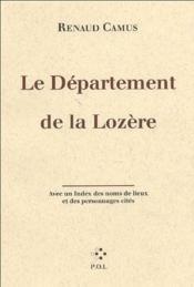 Le département de la Lozère ; guide littéraire - Couverture - Format classique