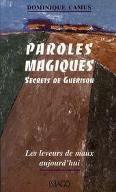 Paroles magiques ; secrets de guérison (5e édition) - Intérieur - Format classique