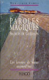 Paroles magiques ; secrets de guérison (5e édition) - Couverture - Format classique
