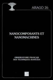 Nanocomposants et nanomachines arago 26 - Couverture - Format classique