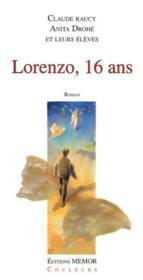 Lorenzo, 16 ans - Couverture - Format classique