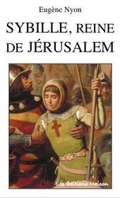 Sybille, reine de Jérusalem - Intérieur - Format classique