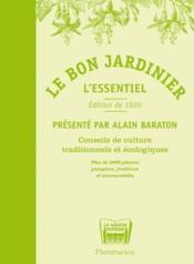 telecharger Le bon jardinier – l'essentiel – conseils de culture traditionnels et ecologiques livre PDF/ePUB en ligne gratuit
