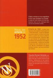 Nous, Les Enfants De 1952 ; De La Naissance A L'Age Adulte - 4ème de couverture - Format classique