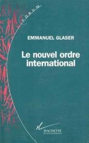Le nouvel ordre international - Couverture - Format classique