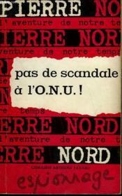 L'Aventure De Notre Temps N° 31 . Pas De Scandale A L'O.N.U.! - Couverture - Format classique