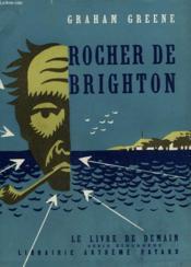 Rocher De Brighton. Le Livre De Demain N° 39. - Couverture - Format classique