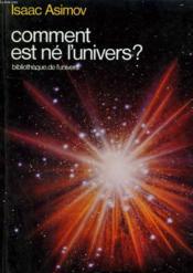 Comment est né l'univers ? - Couverture - Format classique