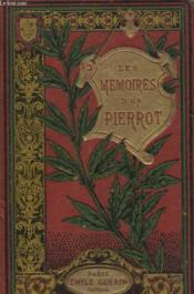 Les Memoires D Un Pierrot - Couverture - Format classique