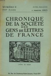 CHRONIQUE DE LA SOCIETE DES GENS DE LETTRES DE FRANCE N°2, 100e ANNEE ( 2e TRIMESTRE 1965) - Couverture - Format classique