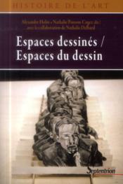 Espaces dessines, espaces du dessin [actes du symposium tenu a villeneuve d'ascq, au lam, lille metr - Couverture - Format classique