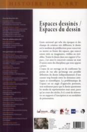 Espaces dessines, espaces du dessin [actes du symposium tenu a villeneuve d'ascq, au lam, lille metr - 4ème de couverture - Format classique
