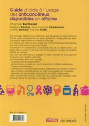 Guide d'aide a l'usage des anticancereux disponibles en officine - 4ème de couverture - Format classique