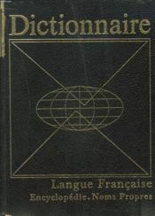 Dictionnaire De La Langue Francaise Encyclopedie Et Noms Propres - Couverture - Format classique