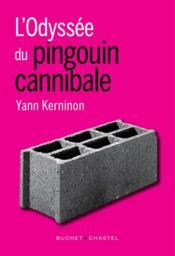 L'odyssée du pingouin cannibale - Couverture - Format classique