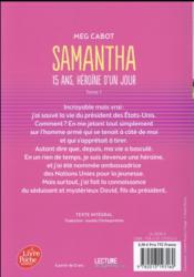 Samantha t.1 ; 15 ans, héroïne d'un jour - 4ème de couverture - Format classique
