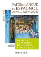 Faits de langue en espagnol : méthode et pratique de l'analyse linguistique ; capes/agrégation - Couverture - Format classique