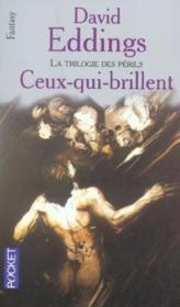 La Trilogie Des Perils ; Ceux-Qui-Brillent - Couverture - Format classique