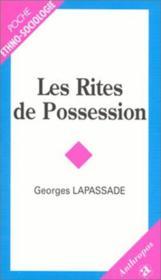 Les rites de possession - Couverture - Format classique