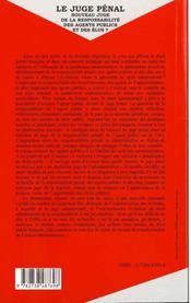 Le Juge Penal ; Nouveau Juge De La Responsabilite Des Agents Publics Et Des Elus - 4ème de couverture - Format classique