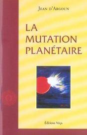 Mutation planetaire (la) - Intérieur - Format classique