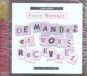 Demandez et vous recevrez (cd) - Intérieur - Format classique