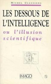 Dessous de l'intelligence (les) - Couverture - Format classique
