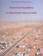 Nouakchott-nouadhibou, la mauritanie trace sa route - Intérieur - Format classique