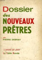 Dossier Des Nouveaux Pretres - Couverture - Format classique