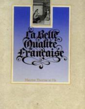 La belle qualité française - Couverture - Format classique