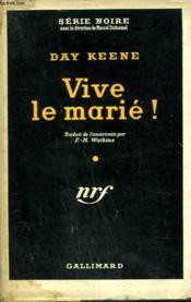 Vive Le Marie ! ( Joy House ). Collection : Serie Noire Avec Jaquette N° 240 - Couverture - Format classique