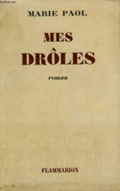 Mes Droles. - Couverture - Format classique