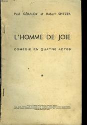 L'Homme De Joie. Comedie En Quatre Actes - Couverture - Format classique
