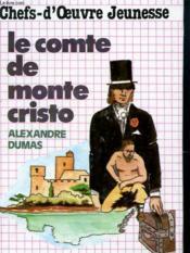 Chefs D'Oeuvre Jeunesse - Le Comte De Monte Cristo - Couverture - Format classique
