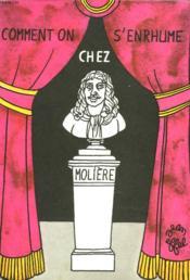 Comment On S'Enrhume Chez Moliere - Couverture - Format classique