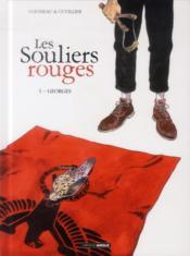Les souliers rouges T.1 ; Georges - Couverture - Format classique