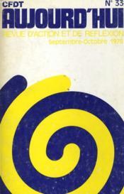 Cfdt Aujourd'Hui - Revue D'Action Et De Reflexion N°33 - Couverture - Format classique