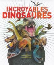 Incroyables dinosaures - Couverture - Format classique