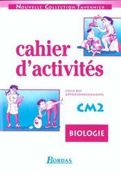 Biologie ; CM2 ; cahiers d'activités - Intérieur - Format classique