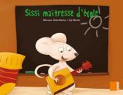 Grand album MS ; Sissi maîtresse d'école - Couverture - Format classique