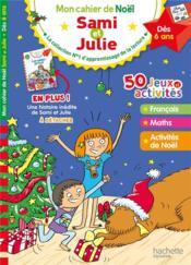 Mon cahier de Noël ; Sami et Julie - Couverture - Format classique