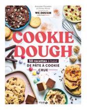 Cookie dough, recettes à la pâte à cookie crue - Couverture - Format classique
