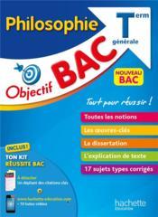 Objectif bac ; philosophie ; terminale générale - Couverture - Format classique