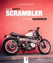 Scrambler, le style baroudeur - Couverture - Format classique