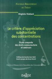 Le critère d'appréciations substantielles des concentrations ; étude comparée des droits communs - Couverture - Format classique