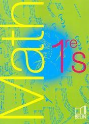 Mathématiques ; 1ère S ; livre de l'élève - Intérieur - Format classique