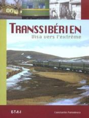 Transsiberien, Visa Vers L'Extreme - Couverture - Format classique